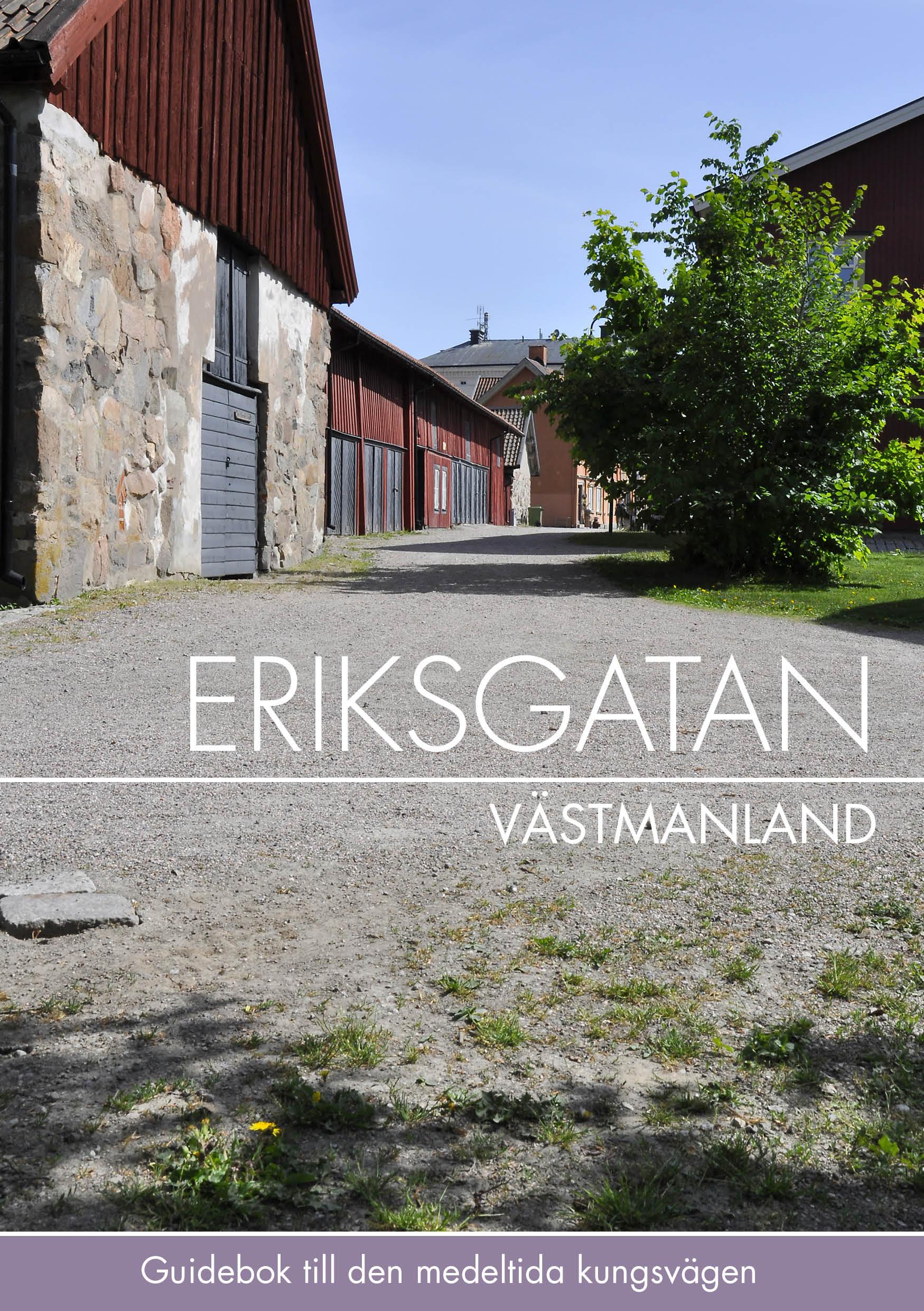 Framsidan av boken Eriksgatan Västmanland